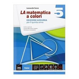 matematica-a-colori-la-edizione-azzurra-volume-5--ebook-secondo-biennio-e-quinto-anno-vol-3