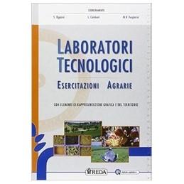 laboratori-tecnologici-ed-esercitazioni-agrarie--vol-u