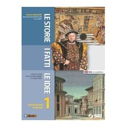 storie-i-fatti-le-idee-1-le-dalleta-feudale-al-seicento-vol-1