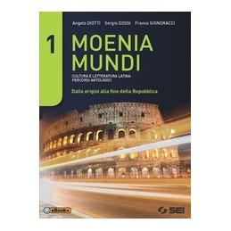 moenia-mundi-1--versioni-latine-cultura-e-letteratura-latina---percorsi-antologici-vol-1