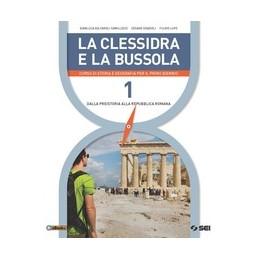 CLESSIDRA-BUSSOLA-LA-CORSO-STORIA-GEOGRAFIA-PER-PRIMO-BIENNIO-Vol-1