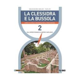 CLESSIDRA-BUSSOLA-LA-CORSO-STORIA-GEOGRAFIA-PER-PRIMO-BIENNIO-Vol-2