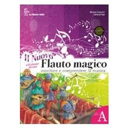 NUOVO FLAUTO MAGICO (A+B) +DVD