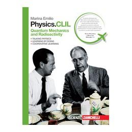 PHYSICS-CLIL--QUANTUM-MECHANICS-AND-RADIOACTIVITY--Vol