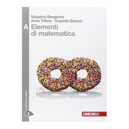 elementi-di-matematica---volume-a-ld-disequazioni-coniche-statistica-espon-e-log-lim-der