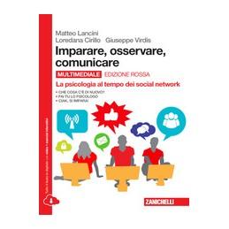 imparare-osservare-comunicare-ed--rossa---volume-unico-multimediale-ldm-la-psicologia-al-tempo-d