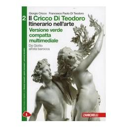 cricco-di-teodoro-il---vol--2-compatto-vers--verde-multimediale-ldm-itinerario-nellarte-3ed-da