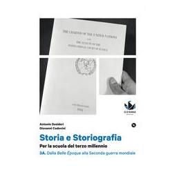 storia-e-storiografia-3a-dalla-belle-poque-alla-seconda-guerra-mondiale--3b-d