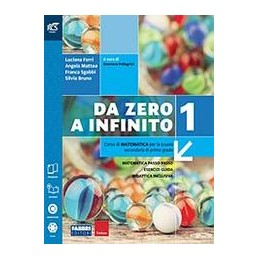 da-zero-a-infinito-classe-1--libro-misto-con-openbook-volume-1-tomo-a--tomo-b--extrakit--openb