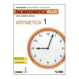 fai-matematica-plus--aritmetica-1tavole-numerichematematica-in-gioco-1-leggi-osserva-applica-vol
