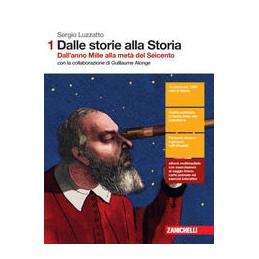 dalle-storie-alla-storia--volume-1-ldm-dallanno-mille-alla-meta-del-seicento-vol-1
