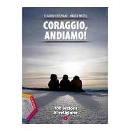 CORAGGIO-ANDIAMO-100-LEZIONI-RELIGIONE-VOLUME-UNICO-QUADERNO-OPERATIVO-DVD-Vol