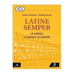 latine-semper-la-lingua-il-lessico-gli-autori-vol-u