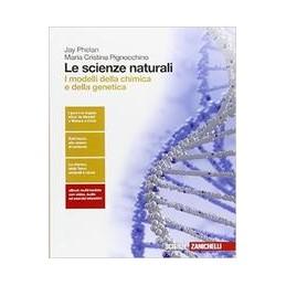 scienze-naturali-le--i-modelli-della-chimica-e-della-genetica-ldm--vol-1