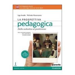 prospettiva-pedagogica-la-dalla-scolastica-al-positivismo--vol-1