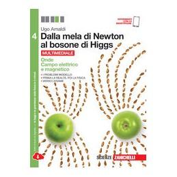 dalla-mela-di-neton-al-bosone-di-higgs--volume-4-ldm-la-fisica-in-cinque-anni--onde-campo-elet