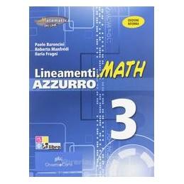 LINEAMENTI.MATH AZZURRO 3