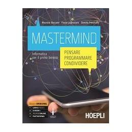 mastermind-pensare--programmare--condividere-informatica-per-il-primo-biennio-vol-u