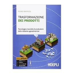 trasformazione-dei-prodotti-tecnologie-e-tecniche-di-produzione-delle-industrie-agroalimentari-vol