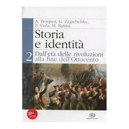 STORIA E IDENTITÀ 2  ETÀ RIVOL. FINE 800