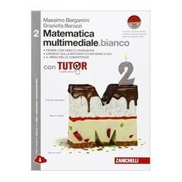 matematica-multimediale-bianco--volume-2-con-tutor-ldm-con-fascicolo-costruire-competenze-di-mate