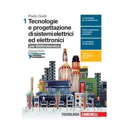 tecnologie-e-progettazione-di-sistemi-elettrici-ed-elettronici--1-ld-per-elettrotecnica-vol-1