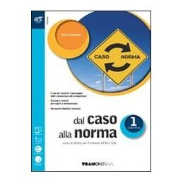 dal-caso-alla-norma-classe-1--libro-misto-con-openbook-volume--extrakit--openbook-vol-1