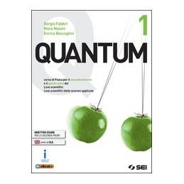 quantum-1-cso-di-fisica-per-secondo-biennio-e-quinto-anno-lic-sc-e-scienze-appl-vol-1
