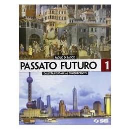 PASSATO FUTURO 1 X TR +ATLANTE STORICO