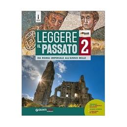 leggere-il-passato-2-da-roma-imperiale-allanno-mille-vol-2