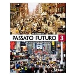 PASSATO FUTURO 3 X TR