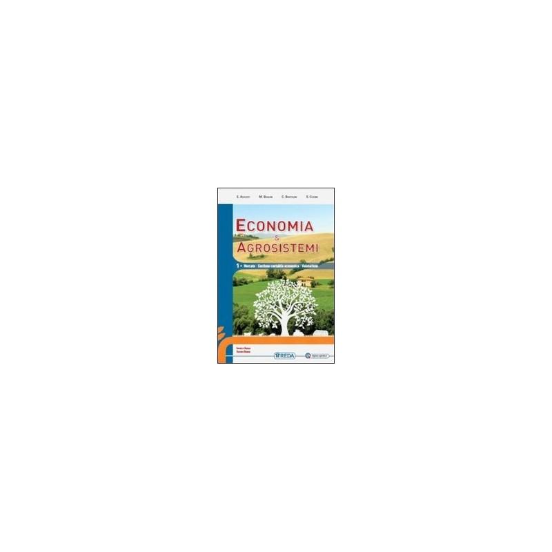 economia-e-agrosistemi--mercato-gestione-contabile-economia-e-valutazione-vol-u