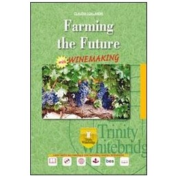 farming-the-future--inemaking--cd--vol-u