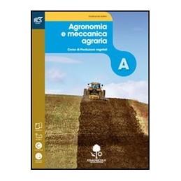 agronomia-e-meccanica-agraria--libro-misto-con-openbook-volume--extrakit--openbook-vol-u