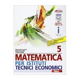 5matematica-per-istituti-tecnici-economici--vol-5