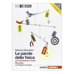PAROLE DELLA FISICA 1 +EBOOK