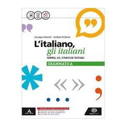 litaliano-gli-italiani-norma-usi-strategie-testuali-la-grammatica-vol-u
