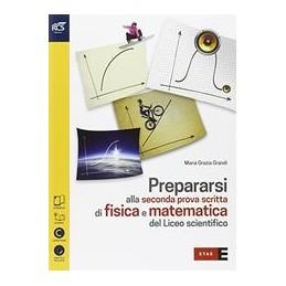 prepararsi-alla-seconda-prova-di-fisica-e-matematica-del-liceo-scientifico--volume--extrakit-vol