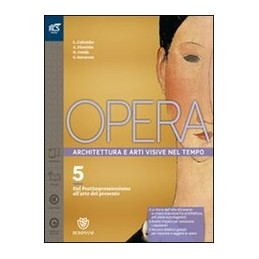 opera-classe-5--libro-misto-con-openbook-volume-5--come-leggere-lopera-darte-5--extrakit--open