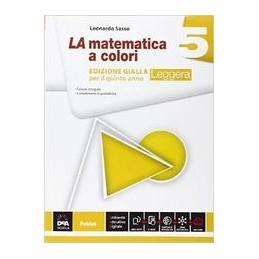 matematica-a-colori-la-edizione-gialla-leggera-volume-5--ebook-secondo-biennio-e-quinto-anno-vol