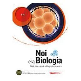 NOI E LA BIOLOGIA  MOLECOLE ORG.UM.X 3,4