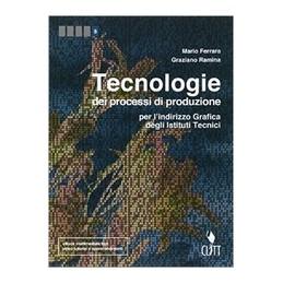 tecnologie-dei-processi-di-produzione--volume-per-il-quinto-anno-ldm-per-lindirizzo-grafica-degl