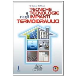 TECNICHE-TECNOLOGIE-NEGLI-IMPIANTI-TERMOIDRAULICI-Vol
