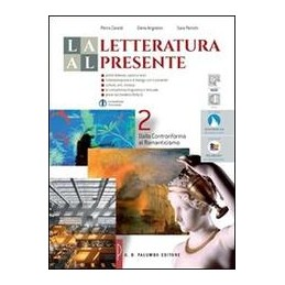 letteratura-al-presente-la-ed-rossa-dalla-controriforma-al-romanticismo-vol-2