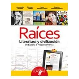 RAICES  LITERATURA Y CIVILIZACION X TR