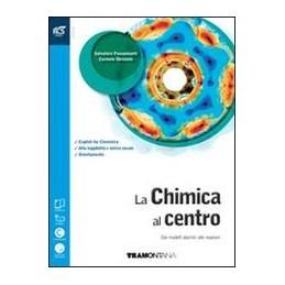 chimica-al-centro-la-2-biennio--libro-misto-con-openbook-dai-modelli-atomici-alle-reazioni--ex