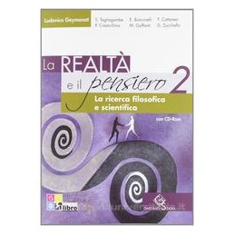 REALTÀ E IL PENSIERO 2 +CD ROM