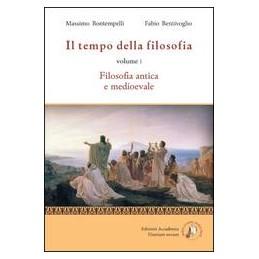 tempo-della-filosofia-il-filosofia-antica-e-medievale-vol-1