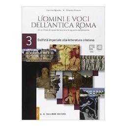 uomini-e-voci-dellantica-roma-dalleta-imperiale-alla-letteratura-cristiana-vol-3