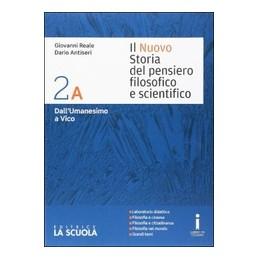 nuovo-storia-del-pensiero-filosofico-e-scientifico--il--2-a--2-b--dallumanesimo-a--vico--dalli